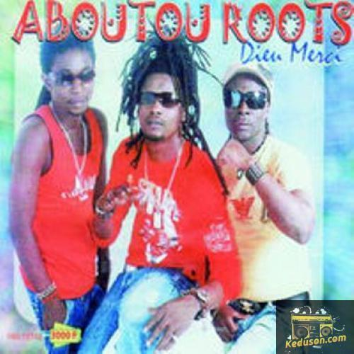 Aboutou roots Dieu merci